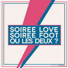 Saint-Valentin :  Foot ou love ?